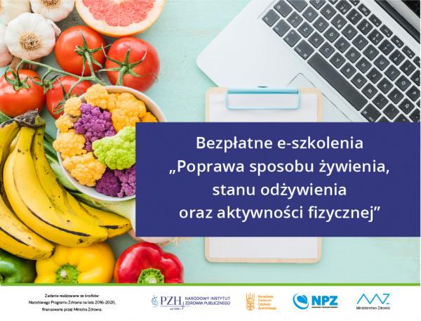 """Bezpłatne e-szkolenia """"Poprawa stanu żywienia, stanu odżywienia iaktywności fizycznej"""""""
