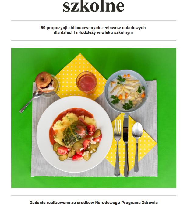Obiady szkolne – 60 propozycji zbilansowanych zestawów obiadowych