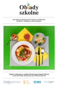 Obiady szkolne - 60 propozycji zbilansowanych zestawów obiadowych. E-book dopobrania